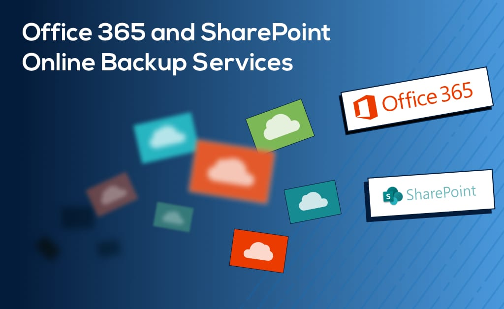 Office 365 and SharePoint Backup
