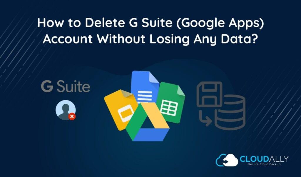 Delete G Suite Account
