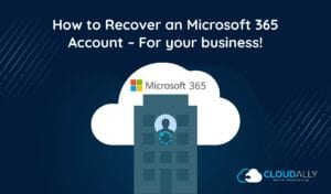 How to Recover an Office 365 Account