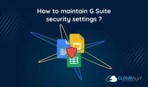 G suite security settings