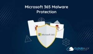 Malware Protection For Office 365