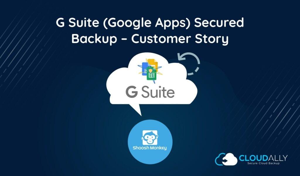 G Suite Secured Backup