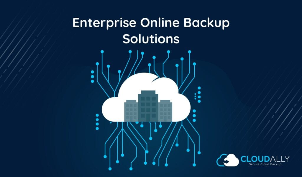 enterprise online backup solutions