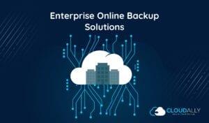 enterprise online backup solutions