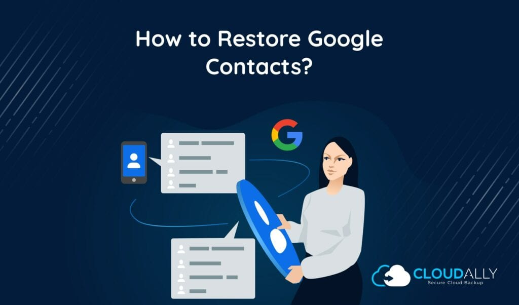 Backup Restore Google Contacts / Gmail Contacts