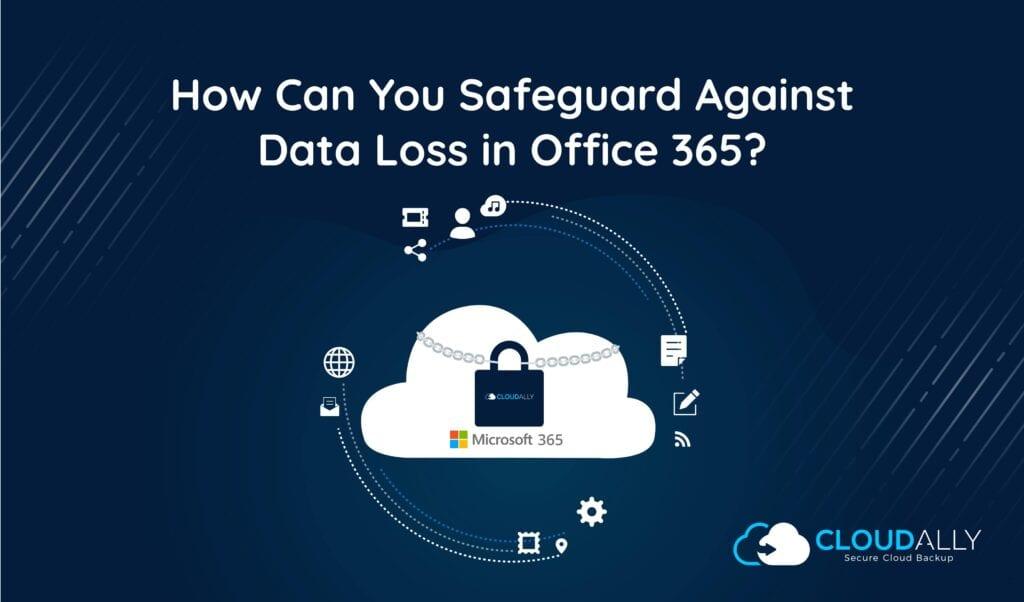 Office 365 data loss