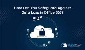 Office 365 data loss