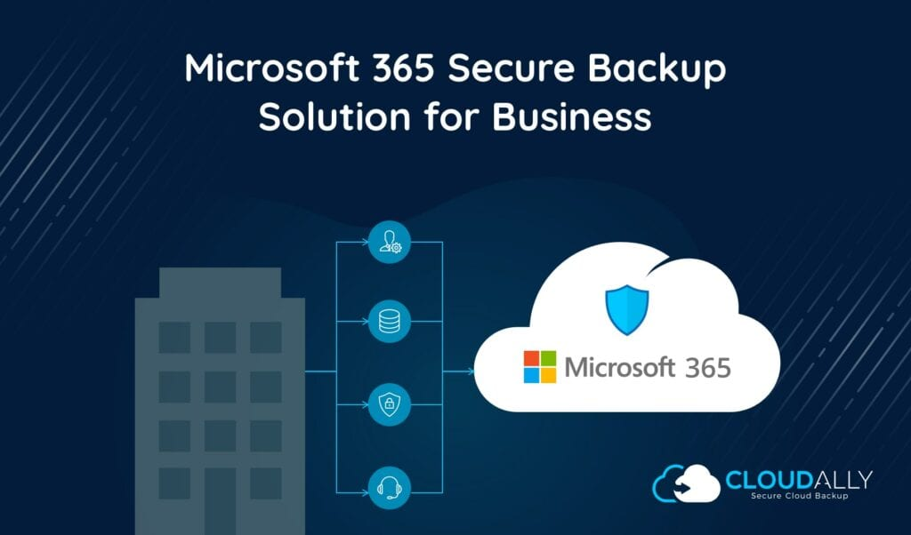 Office 365 secure backup solution for business