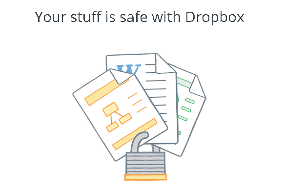 Dropbox Your stuff is safe with Dropbox