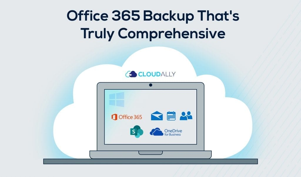 5 Pointers for Comprehensive Office 365 Backup and Recovery